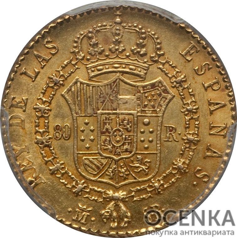 Золотая монета 80 Реалов (80 Reales) Испания - 2