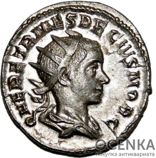 Серебряный Антониниан Квинта Геренния Этруска Мессия Деция, 251 год