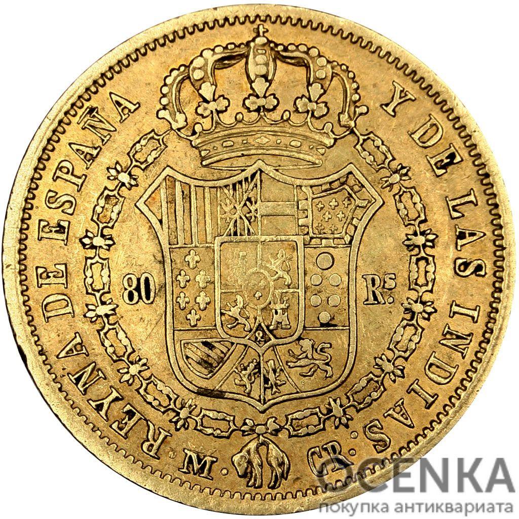 Золотая монета 80 Реалов (80 Reales) Испания - 4